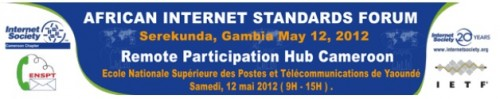 African Internt Standards Forum Remote Participation Hub Cameroon